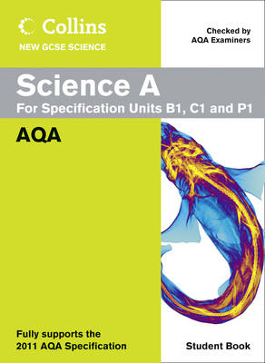Science A Student Book AQA by Mary Jones, Mike Tingle, Louise Petheram