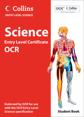 Science Student Book OCR Entry Level Certificate by Chris Sherry, Louise Smiles, Brian Cowie
