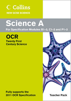 Science Teacher Pack OCR 21st Century Science by Ed Walsh, Peter Ellis, Jo Foster, Nicky Thomas