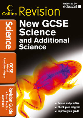 Collins GCSE Revision GCSE Science & Additional Science Edexcel: Revision Guide and Exam Practice Workbook by