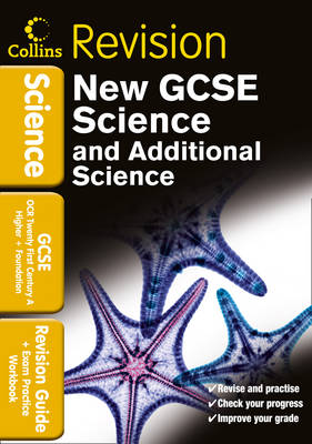 Collins GCSE Revision GCSE Science & Additional Science OCR 21st Century A: Revision Guide and Exam Practice Workbook by