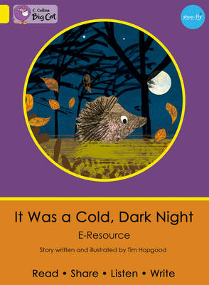 It Was a Cold, Dark Night Yellow/Band 03 e-Resource by