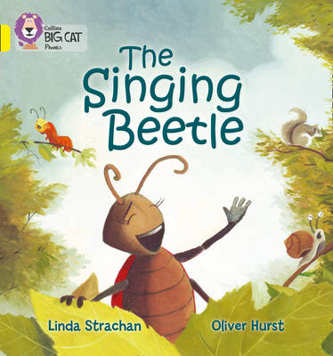 The Singing Beetle Yellow/Band 03 Band 03/Yellow by Linda Strachan