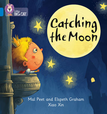 Catching the Moon Band 04/Blue by Mal Peat, Elspeth Graham
