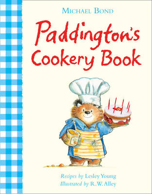 Paddington's Cookery Book by Michael Bond