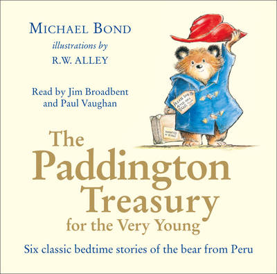 The Paddington Treasury For The Very Young UNA by Michael Bond