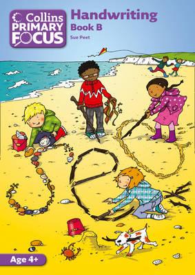 Collins Primary Focus - Book B Handwriting by Sue Peet
