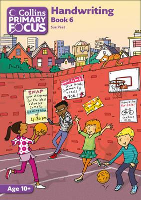 Collins Primary Focus - Book 6 Handwriting by Sue Peet