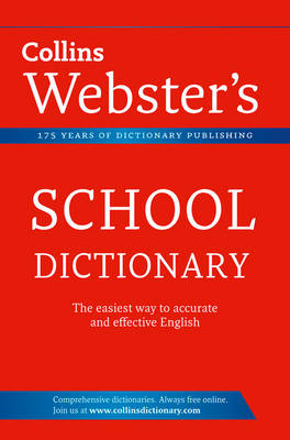 Collins Webster's School Dictionary by Collins Dictionaries