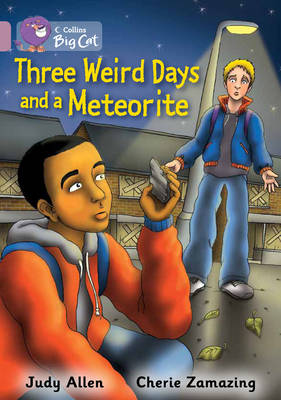 Three Weird Days and a Meteorite Band 18/Pearl by Judy Allen