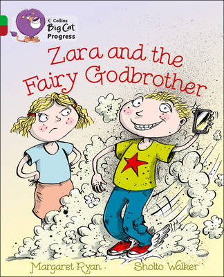 Zara and the Fairy Godbrother Band 05 Green/Band 14 Ruby by Margaret Ryan