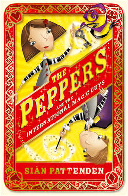 The Peppers and the International Magic Guys by Sian Pattenden