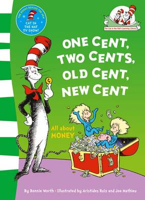 One Cent, Two Cents: All About Money by Dr. Seuss