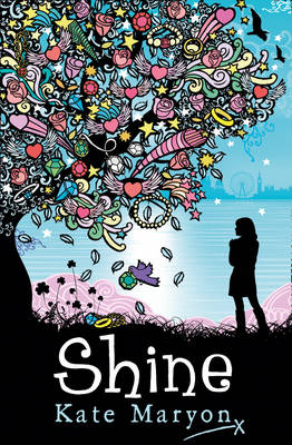 SHINE by Kate Maryon