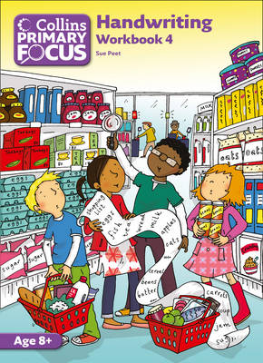 Collins Primary Focus Workbook 4: Handwriting by Sue Peet