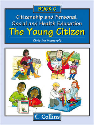 Big Book C: The Young Citizen by Christine Moorcroft