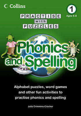 Book 1 Phonics and Spelling by Julie Crimmins-Crocker