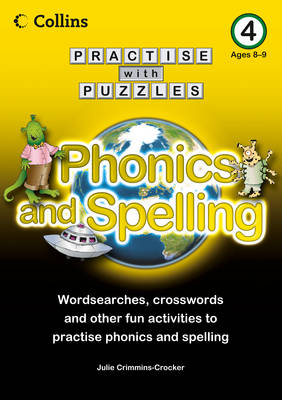 Book 4 Phonics and Spelling by Julie Crimmins-Crocker