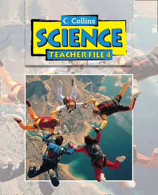 Collins Science Scheme Teacher File 4 by Simon Smith, Carolyn Dale, Sarah Galpin, Jo Powell