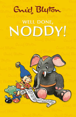 Well Done Noddy by Enid Blyton