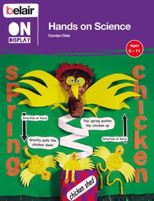 Belair on Display Hands on Science by Carolyn Dale