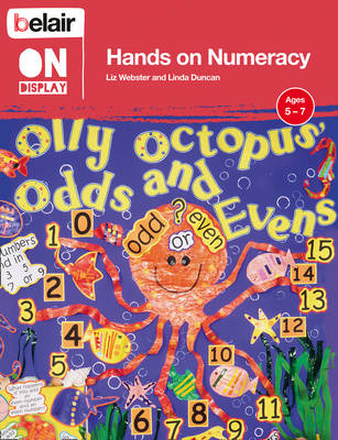 Hands on Numeracy Ages 5 - 7 by Linda Duncan, Liz Webster
