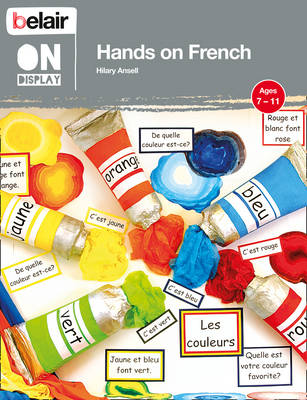 Belair on Display Hands on French by Hilary Ansell