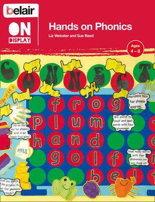 Belair on Display Hands on Phonics by Liz Webster, Sue Reed
