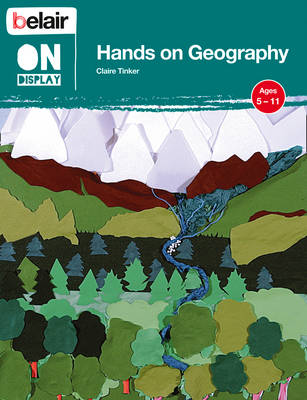 Hands on Geography by Claire Tinker