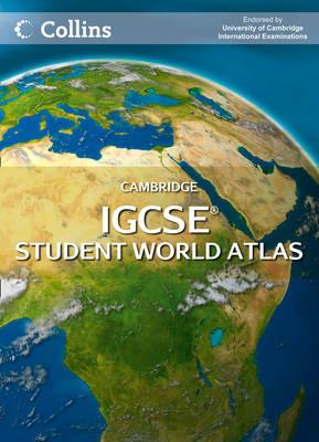 Cambridge IGCSE Student World Atlas by Collins Maps