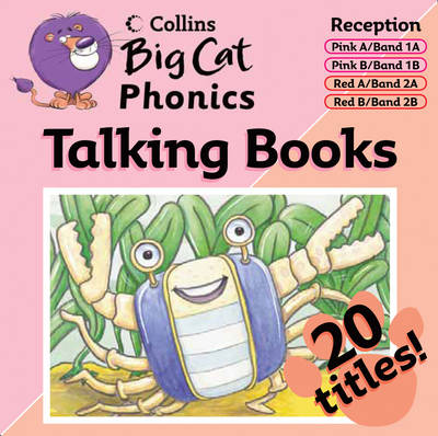 Collins Big Cat Talking Books - Phonics Pink/Band 2 Red Reception by