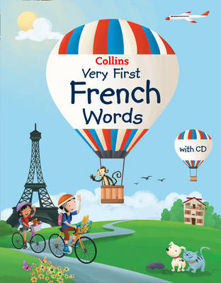Collins Very First French Words by Collins Dictionaries