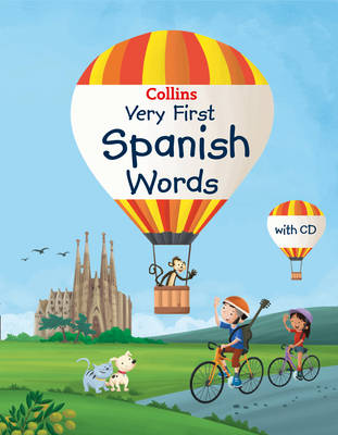 Collins Very First Spanish Words by Collins Dictionaries