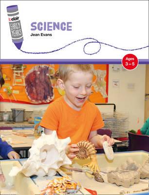 Belair Science: Ages 3-5 by Jean Evans