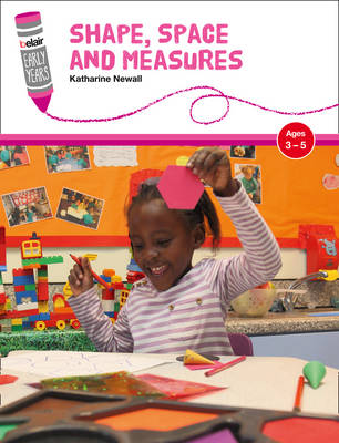 Belair Shape, Space and Measures: Ages 3-5 by Katharine Newall