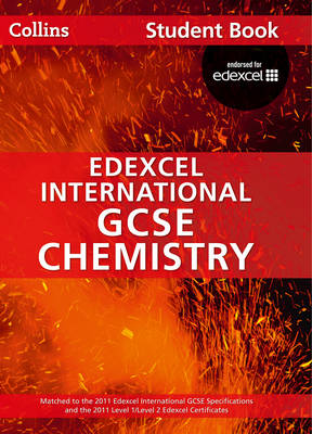 Edexcel International GCSE Chemistry Student Book by Chris Sunley, Sue Kearsey, Andrew Briggs