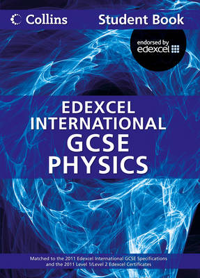 Edexcel International GCSE Physics Student Book by Chris Sunley, Sue Kearsey, Andrew Briggs