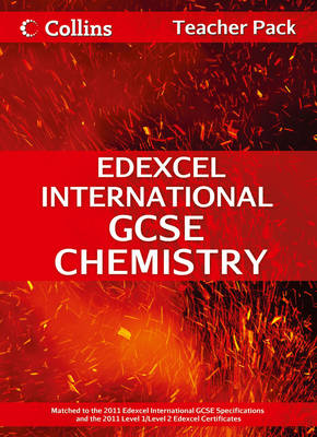 Edexcel International GCSE Chemistry Teacher Pack by Chris Sunley, Sue Kearsey, Andrew Briggs