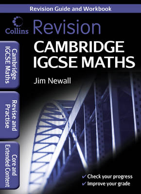 Cambridge IGCSE Maths Revision Guide by Jim Newall