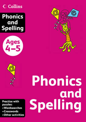 Collins Phonics and Spelling Ages 4-5 by