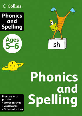 Collins Phonics and Spelling Ages 5-6 by