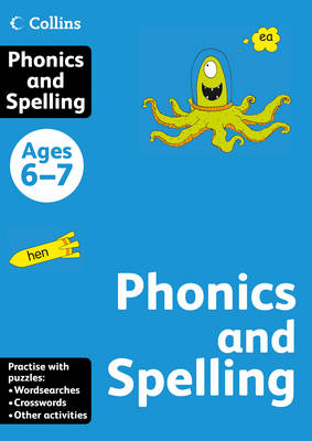 Collins Spelling and Phonics Ages 6-7 by