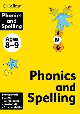 Collins Phonics and Spelling Ages 8-9 by