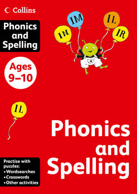 Collins Spelling and Phonics Ages 9-10 by