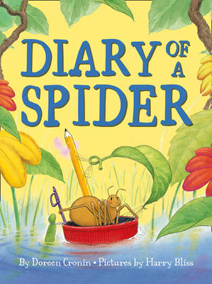 Diary of a Spider by Doreen Cronin