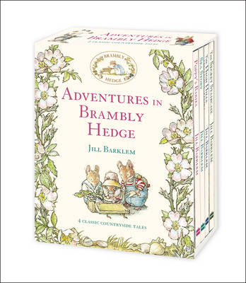 Adventures in Brambly Hedge 4 Classic Countryside Tales by Jill Barklem