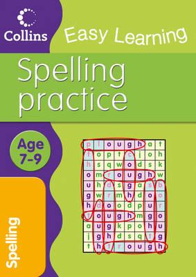 Easy Learning Spelling Ages 7-9 by Collins Easy Learning