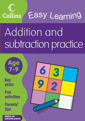 Easy Learning Addition and Subtraction Ages 7-9 by Collins Easy Learning