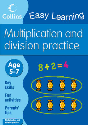 Multiplication and Division Ages 5-7 by Collins Easy Learning
