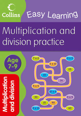 Multiplication and Division Ages 7-9 by Collins Easy Learning